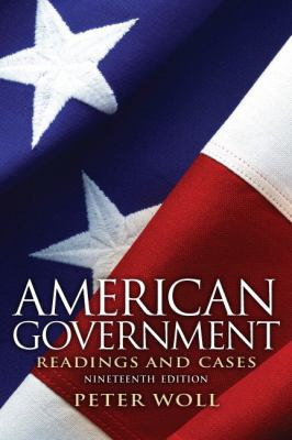 American Government: Readings and Cases 9780205116140