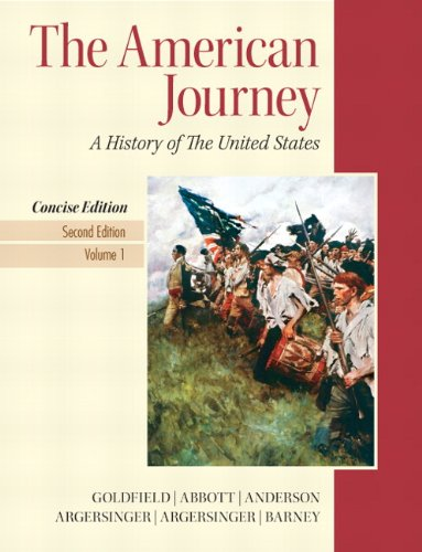 The American Journey, Volume 1: A History of the United States 9780205214952