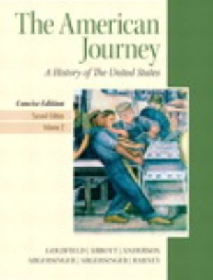 American Journey, The, Concise Edition, Volume 2 Plus New Myhistorylab with Pearson Etext 9780205219599