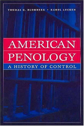 American Penology: A History of Control 9780202306384