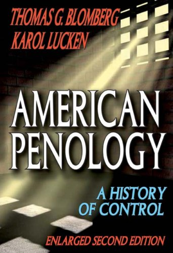 American Penology: A History of Control 9780202363349