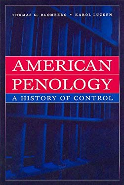 American Penology: A History of Control 9780202306377