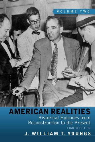 American Realities, Volume 2: Historical Episodes from Reconstruction to the Present 9780205764136
