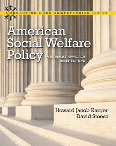 American Social Welfare Policy: A Pluralist Approach, Brief Edition 9780205053285