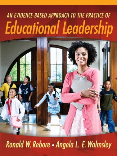 An Evidence-Based Approach to the Practice of Educational Leadership 9780205441976