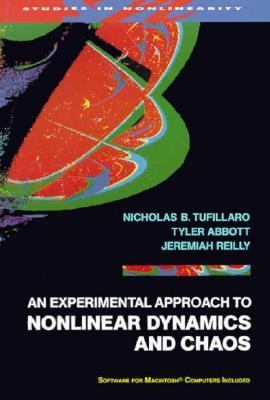 An Experimental Approach to Nonlinear Dynamics and Chaos 9780201554410