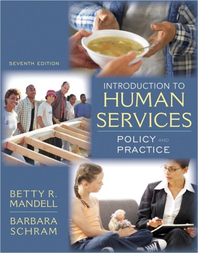 An Introduction to Human Services: Policy and Practice 9780205615971