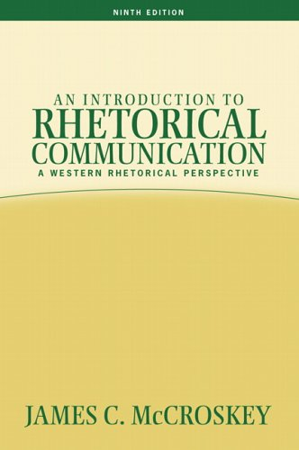 An Introduction to Rhetorical Communication 9780205453511