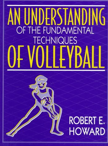 An Understanding of the Fundamental Techniques of Volleyball 9780205165582