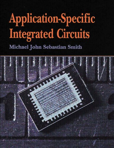Application-Specific Integrated Circuits 9780201500226