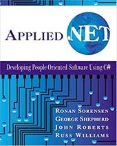 Applied .Net: Developing People-Oriented Software Using C# [With CDROM] 596840