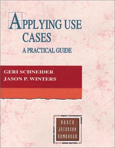 Applying Use Cases: A Practical Guide 9780201309812