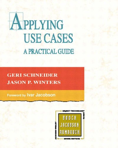 Applying Use Cases: A Practical Guide 9780201708530