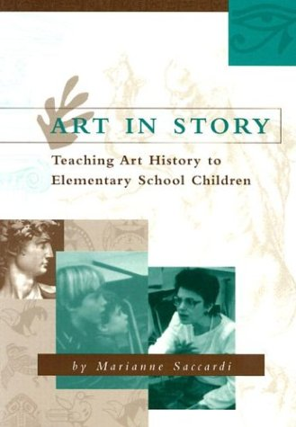 Art in Story: Teaching Art History to Elementary School Children 9780208024312