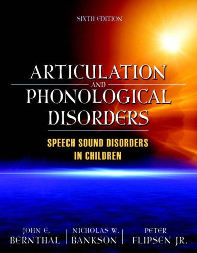 Articulation and Phonological Disorders: Speech Sound Disorders in Children 9780205569267