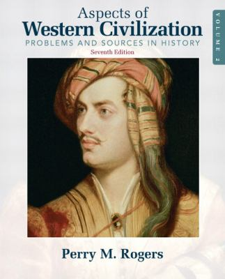 Aspects of Western Civilization, Volume 2: Problems and Sources in History 9780205708321