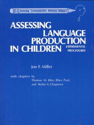 Assessing Language Production in Children: Experimental Procedures 9780205135462