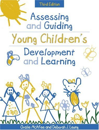 Assessing and Guiding Young Children's Development and Learning 9780205337170