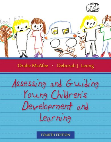 Assessing and Guiding Young Children's Development and Learning 9780205497188