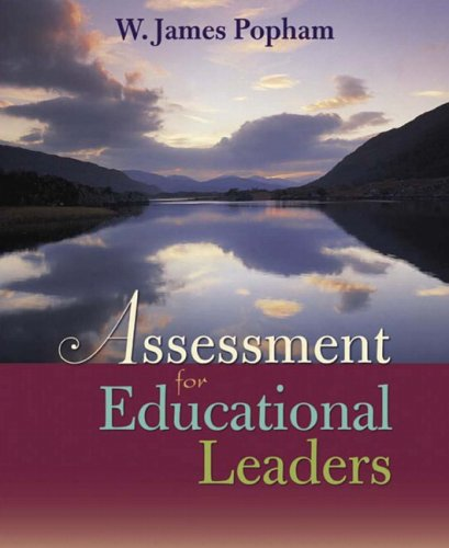 Assessment for Educational Leaders 9780205424009