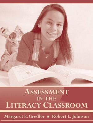 Assessment in the Literacy Classroom 9780205344260