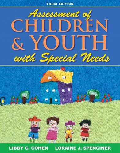 Assessment of Children and Youth with Special Needs 9780205493531