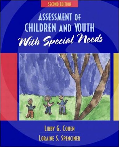 Assessment of Children and Youth with Special Needs 9780205372034