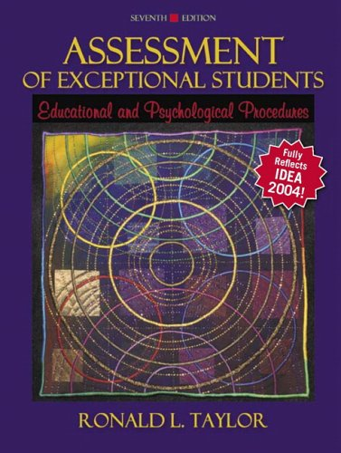 Assessment of Exceptional Students: Educational and Psychological Procedures 9780205453825