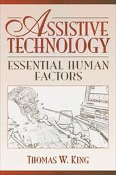 Assistive Technology: Essential Human Factors