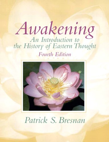Awakening: An Introduction to the History of Eastern Thought 9780205739097