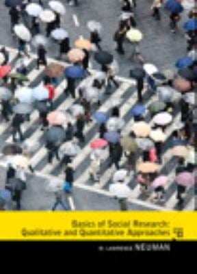 Basics of Social Research: Qualitative and Quantitative Approaches - 3rd Edition