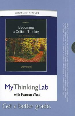 Becoming a Critical Thinker, Student Access Code Card: A User-Friendly Manual 9780205093526