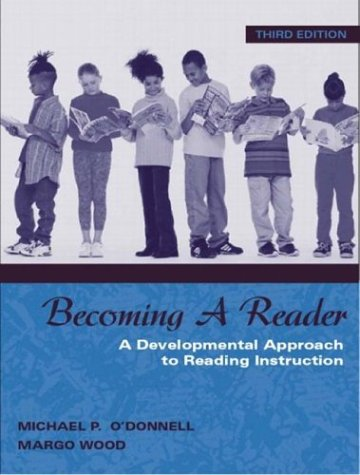Becoming a Reader: A Developmental Approach to Reading Instruction 9780205332939