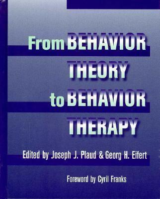 Behavior Theory to Behavior Therapy 9780205174775