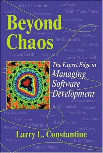 Beyond Chaos: The Expert Edge in Managing Software Development 9780201719604
