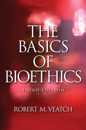 The Basics of Bioethics 9780205765621