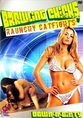 Brawling Chicks-Raunchy Catfights
