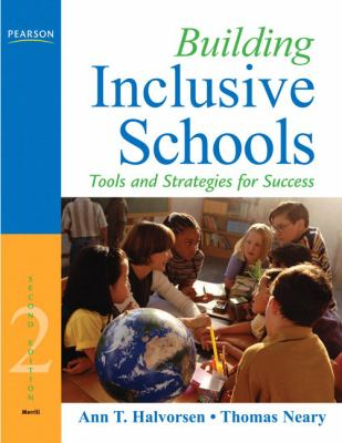 Building Inclusive Schools: Tools and Strategies for Success 9780205627646