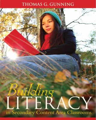 Building Literacy in Secondary Content Area Classrooms 9780205580811
