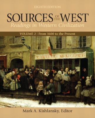 Sources of the West, Volume 2: From 1600 to the Present 9780205054091