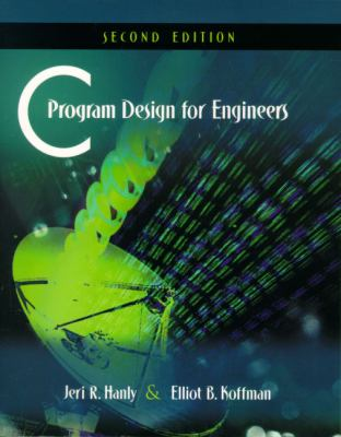 C Program Design for Engineers 9780201708714