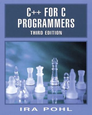 C++ for C Programmers, Third Edition - Pohl, Ira