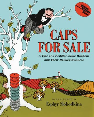 Caps for Sale: A Tale of a Peddler, Some Monkeys and Their Monkey Business 9780201091472