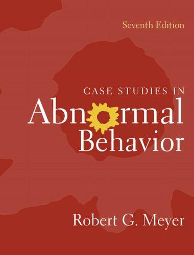 Case Studies in Abnormal Behavior 9780205452224
