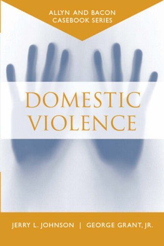 Casebook: Domestic Violence (Allyn & Bacon Casebook Series) 9780205389520