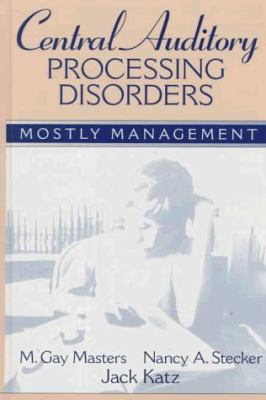 Central Auditory Processing Disorders: Mostly Management 9780205273614