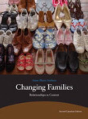 Changing Families: Relationships in Context 9780205832026