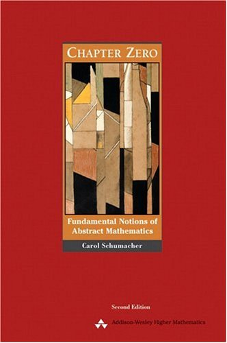 Chapter Zero: Fundamental Notions of Abstract Mathematics 9780201437249