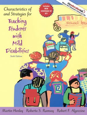 Characteristics of and Strategies for Teaching Students with Mild Disabilities 9780205608386