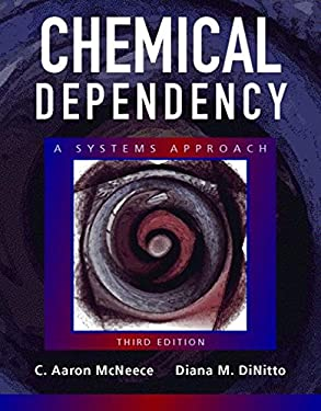 Chemical Dependency: A Systems Approach 9780205342754